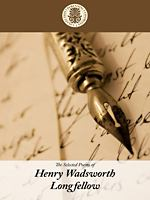 Selected Poems of Henry Wadsworth Longfellow