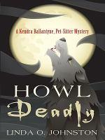 Howl Deadly