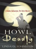 Howl Deadly