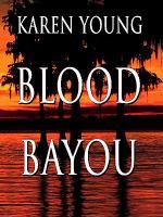 Blood Bayou