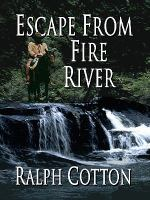 Escape From Fire River