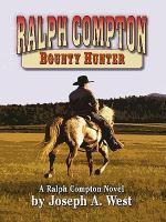 Ralph Compton, Bounty Hunter