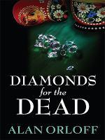Diamonds for the Dead