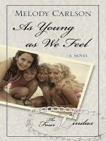 As Young as We Feel