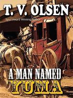 A Man Named Yuma