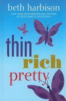 Thin, Rich, Pretty