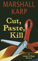 Cut, Paste, Kill