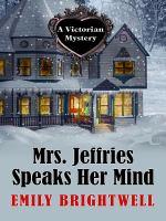 Mrs. Jeffries Speaks Her Mind