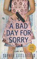 A Bad Day for Sorry