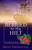 Berried to the Hilt
