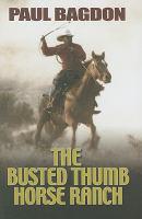 Busted Thumb Horse Ranch