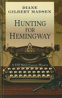 Hunting for Hemingway