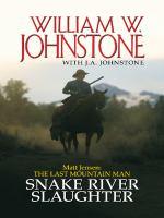 Snake River Slaughter