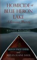 Homicide at Blue Heron Lake