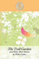 The Troll Garden, and Other Short Stories