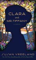 Clara and Mr. Tiffany