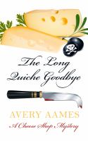 The Long Quiche Goodbye