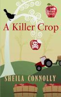 A Killer Crop