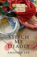 Stitch Me Deadly