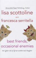 Best Friends, Occasional Enemies [text (large Print)]