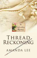 Thread Reckoning