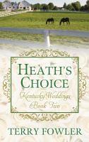 Heath's Choice