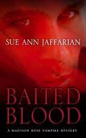 Baited Blood