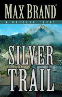 Silver Trail