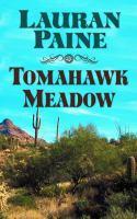 Tomahawk Meadow