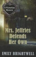 Mrs. Jeffries defends her own