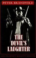 The devil's laughter : Lou Prophet, bounty hunter