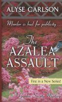 The Azalea Assault