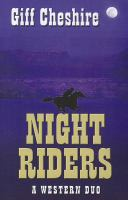 Night riders : a western duo