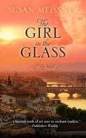 The girl in the glass : [a novel]