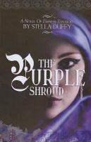 The purple shroud : a novel of Empress Theodora