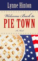Welcome Back to Pie Town