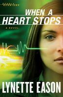 When A Heart Stops
