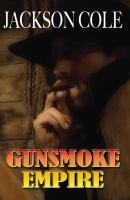 Gunsmoke Empire