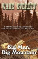 Big Man, Big Mountain