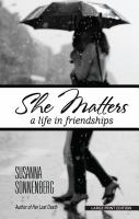 She matters : a life in friendships