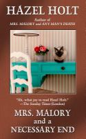 Mrs. Malory and A Necessary End