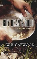 Roy Bean's Gold