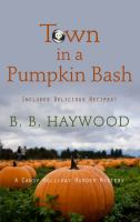 Town in a Pumpkin Bash