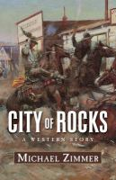 City of Rocks: A Western Story