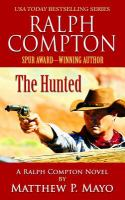 The Hunted : A Ralph Compton Novel