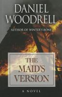 The Maid's Version [text (large Print)]
