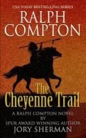The Cheyenne Trail