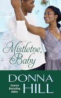 Mistletoe, Baby
