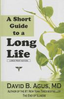 A Short Guide to A Long Life