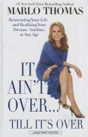 It Ain't Over-- Till It's Over